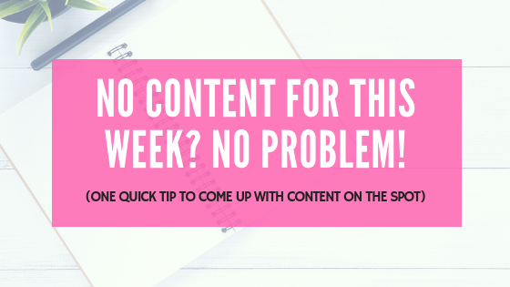 No content for this week? No problem!