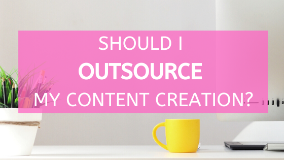 Should I Just Outsource My Content Creation?