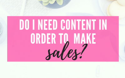 Do INeed To Create Content In Order To Make Sales?