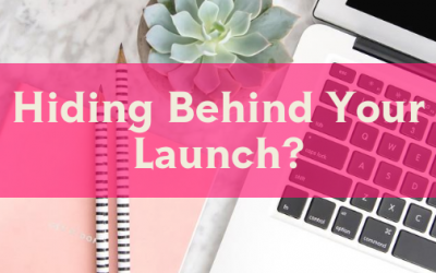 Hiding Behind Your Launch?