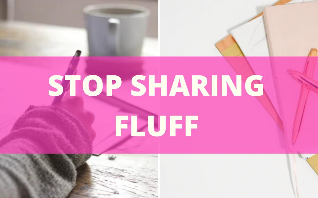 stop-sharing-fluff